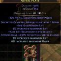 Astral Plate 6-link + 11% max life + 144 life + %critical and maim lv 1