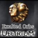 [PC] Exalts Orb ★★★  Delirium SC ★★★ Exal t Orbs - 1-5mins Del ivery!!!