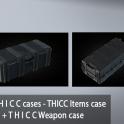 Set T H I C C cases - THICC Items case + T H I C C Weapon case
