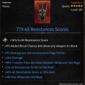 779 All Resistances Score Helmet/Head with 4% Dmg per 100 unsconsumed rage power, +100 Max Willpower