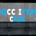 THICC Item case  12.11 