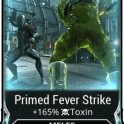 [PC/Steam] Primed Fever strike MAXED mod (MR 2) // Fast delivery!