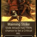 Maiming Strike
