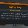 ★★★[PC] Birthday Dawg (Legendary Echo Theme)★★★ - image