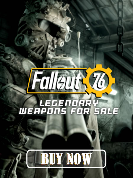 Buy Fallout 76 Weapons
